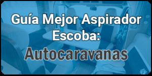 mejores-aspiradores-para-autocaravanas